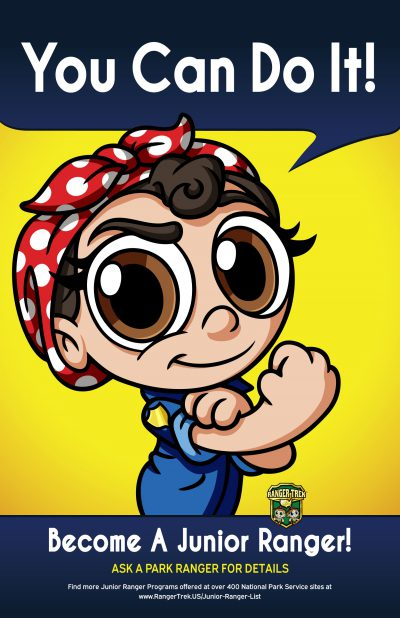 "Rosie the Riveter - You Can Do It! Become a Junior Ranger! 11""x17"" Poster"