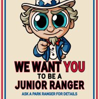 "Ranger Trek - Uncle Sam - We Want You To Be A Junior Ranger! 11""x17"" Poster"